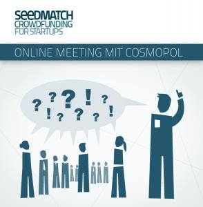 Einladung Investoren-Call mit Seedmatch Cosmopol