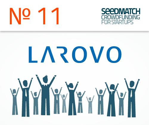 Larovo startet Crowdfunding bei Seedmatch