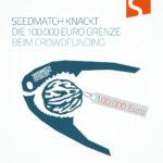 Seedmatch knackt die 100.000 Euro Nuss