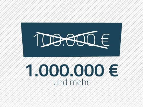 1.000.000 Euro und mehr